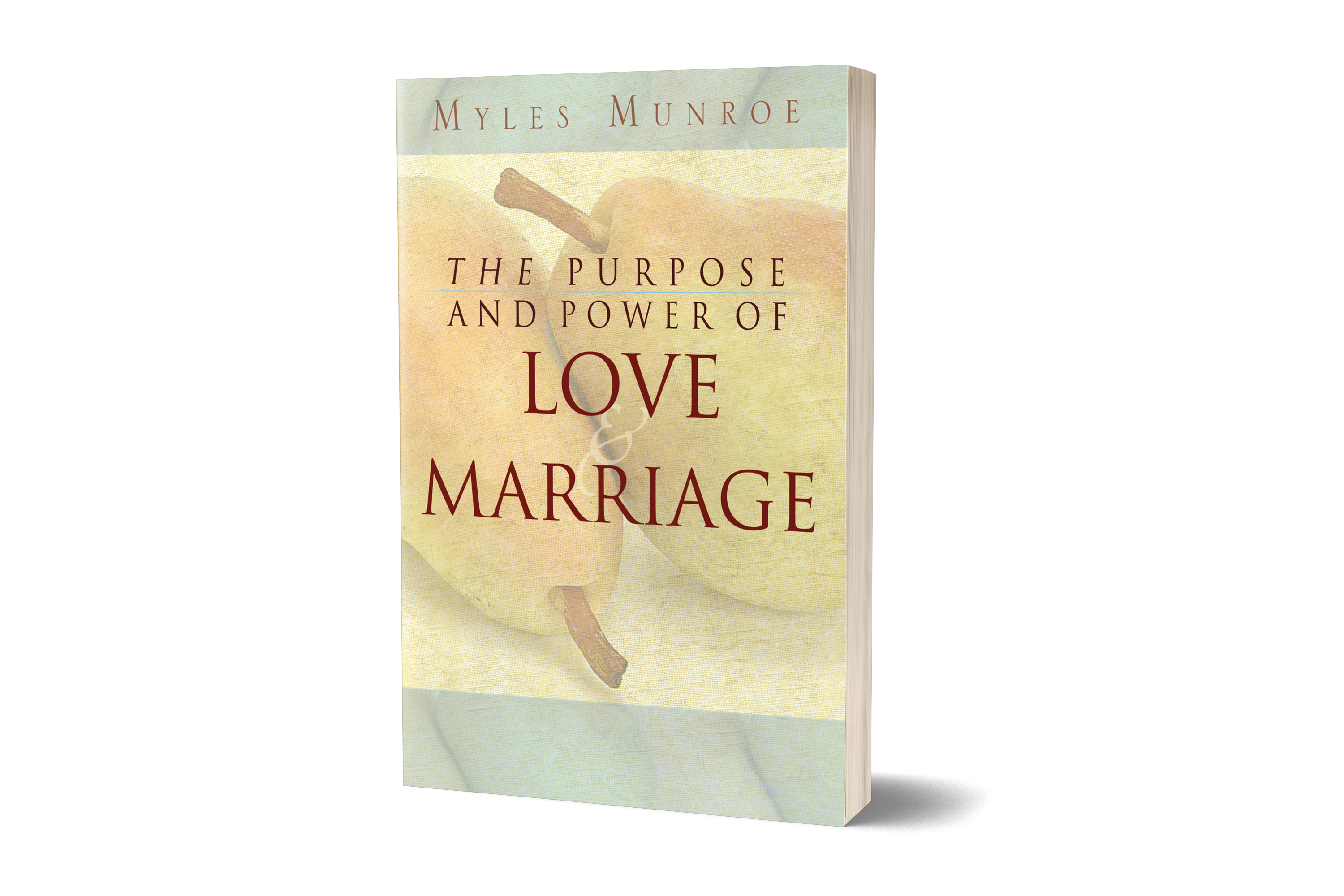1b626764d1010 The Purpose and Power of Love and Marriage – SoftBack